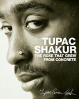 Rose that Grew from Concrete | Tupac Shakur |