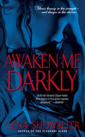 Awaken Me Darkly | Gena Showalter |