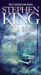 The Dark Tower 6. Song of Susannah | Stephen King |