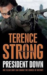 President Down | Terence Strong |