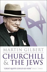 Churchill and the Jews | Martin Gilbert |