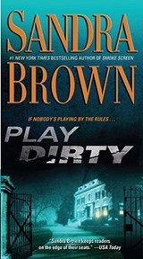 Play Dirty | Sandra Brown |