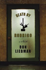 Death by Rodrigo | Ron Liebman |