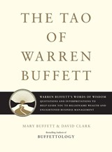 The Tao of Warren Buffett | Buffett, Mary ; Clark, David |