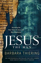 Jesus the Man | Barbara Thiering |