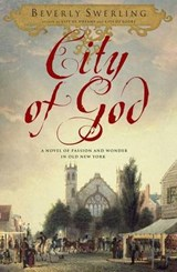 City of God | Beverly Swerling |