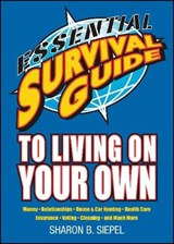 Essential Survival Guide to Living on Your Own | Sharon B Siepel |