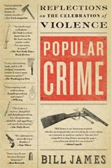 Popular Crime | Bill James |