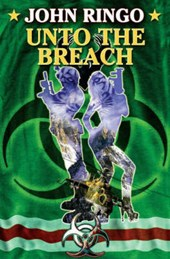 Unto the Breach | John Ringo |