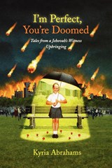 I'm Perfect, You're Doomed | Kyria Abrahams |