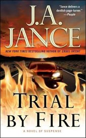 Trial by Fire | J. a. Jance |