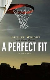 A Perfect Fit | Wright, Luther ; Hunter, Karen |
