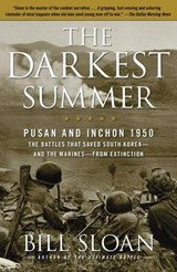 The Darkest Summer | Bill Sloan |