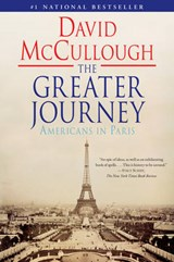The Greater Journey | David McCullough |