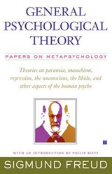 General Psychological Theory | Sigmund Freud |