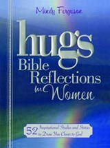 Hugs Bible Reflections for Women | Mindy Ferguson |