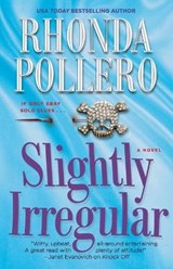 Slightly Irregular | Rhonda Pollero |