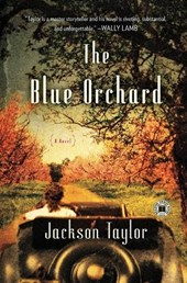 The Blue Orchard | Jackson Taylor |