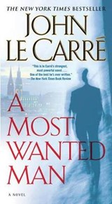 MOST WANTED MAN | John Le Carré |