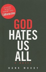 God Hates Us All | Hank Moody & Jonathan Grotenstein |