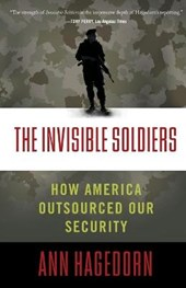 The Invisible Soldiers | Ann Hagedorn |