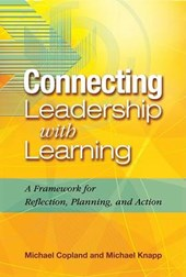 Connecting Leadership with Learning | Michael A. Copland |