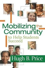 Mobilizing the Community to Help Students Succeed | Hugh B. Price |
