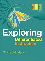 Exploring Differentiated Instruction | Cindy A. Strickland |