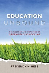 Education Unbound | Frederick M. Hess |