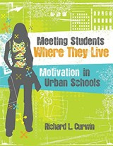 Meeting Students Where They Live | Richard L. Curwin |