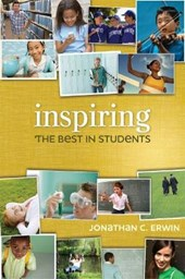 Inspiring the Best in Students | Jonathan C. Erwin |