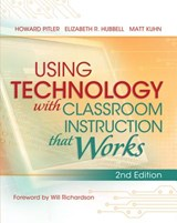 Using Technology with Classroom Instruction That Works, 2nd Edition | Howard Pitler |
