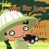 Way Far Away on a Wild Safari | Jan Peck |