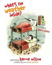What's the Weather Inside? | Karma Wilson |