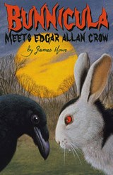 Bunnicula Meets Edgar Allan Crow | James Howe |
