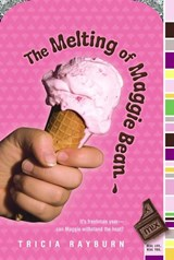 The Melting of Maggie Bean | Tricia Rayburn |