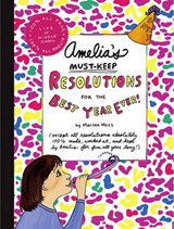 Amelia's Must-Keep Resolutions for the Best Year Ever! | Marissa Moss |