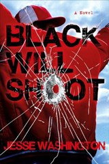 Black Will Shoot | Jesse Washington |