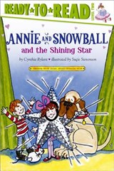 Annie and Snowball and the Shining Star | Cynthia Rylant |