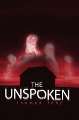 The Unspoken | Thomas Fahy |