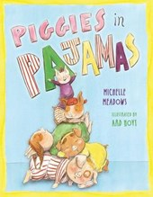 Piggies in Pajamas | Michelle Meadows |
