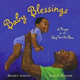 Baby Blessings | Deloris Jordan |