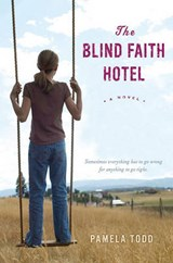 The Blind Faith Hotel | Pamela Todd |