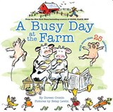 A Busy Day at the Farm | Doreen Cronin |