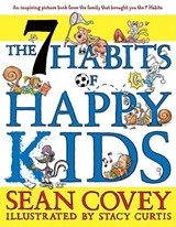 The 7 Habits of Happy Kids | Sean Covey |