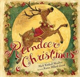 Reindeer Christmas | Mark Kimball Moulton |