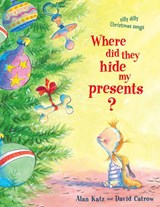 Where Did They Hide My Presents? | Alan Katz |