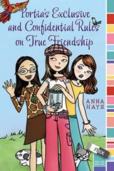 Portia's Exclusive and Confidential Rules on True Friendship | Anna Hays |