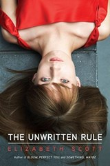 The Unwritten Rule | Elizabeth Scott |