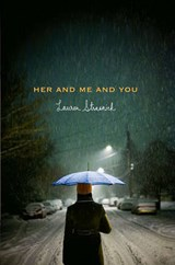 Her and Me and You | Lauren Strasnick |